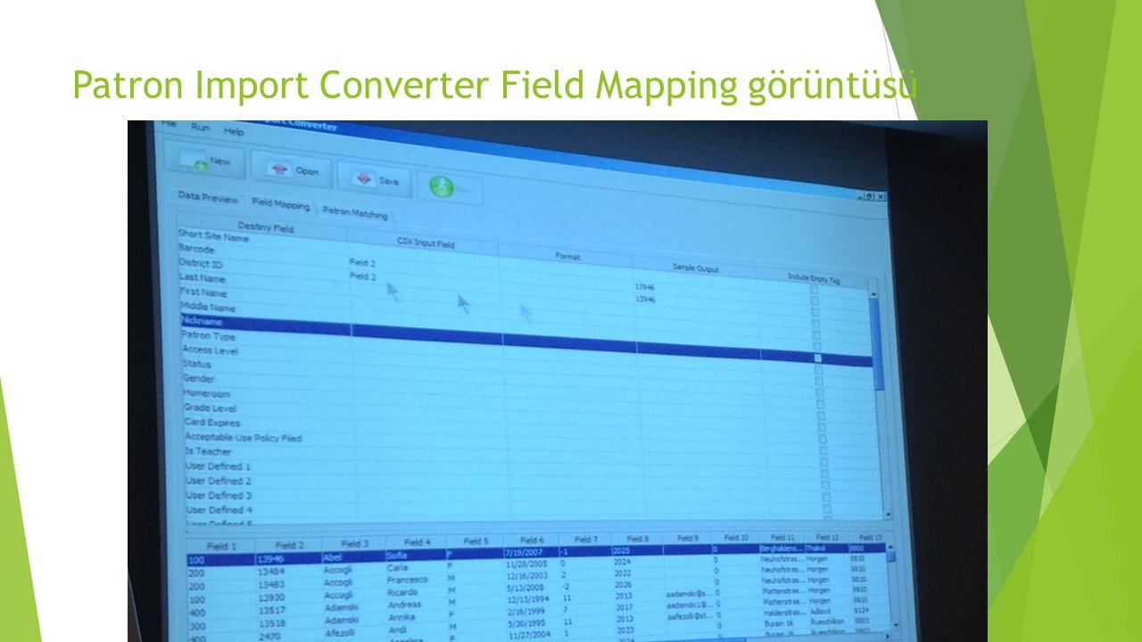 Patron Import Converter Field Mapping görüntüsü