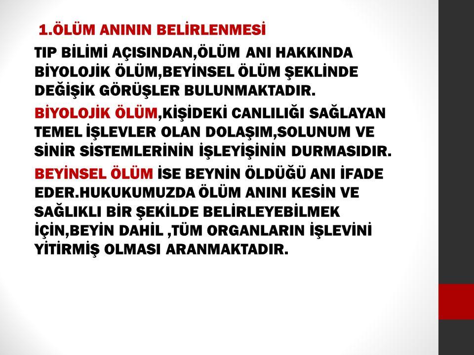 2.ÖLÜMÜN KANITLANMASI MEDENİ KANUNUN 29.