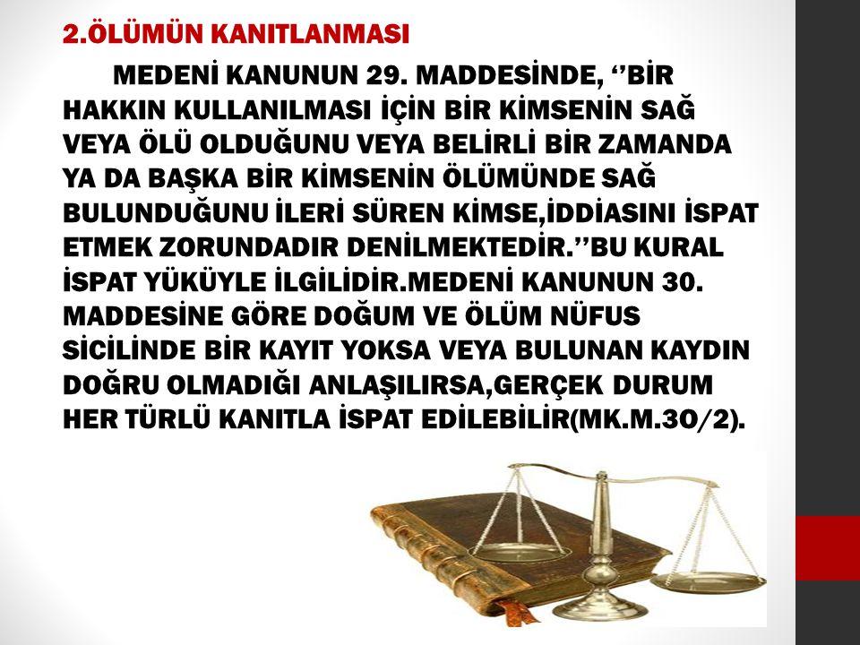 D.EYLEM EHLİYETİNİN KOŞULLARI MEDENİ KANUNUN 10.