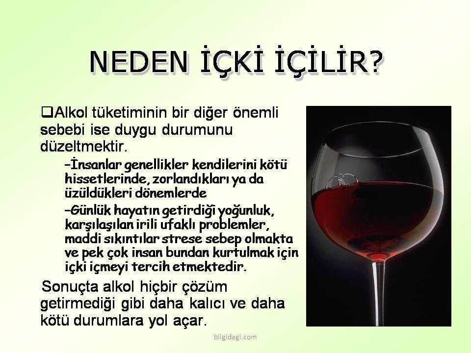 Aşırı alkol geçici hafıza kaybına neden olur.Hazımsızlık, dolayısıyla iştahsızlığa sebep olur.