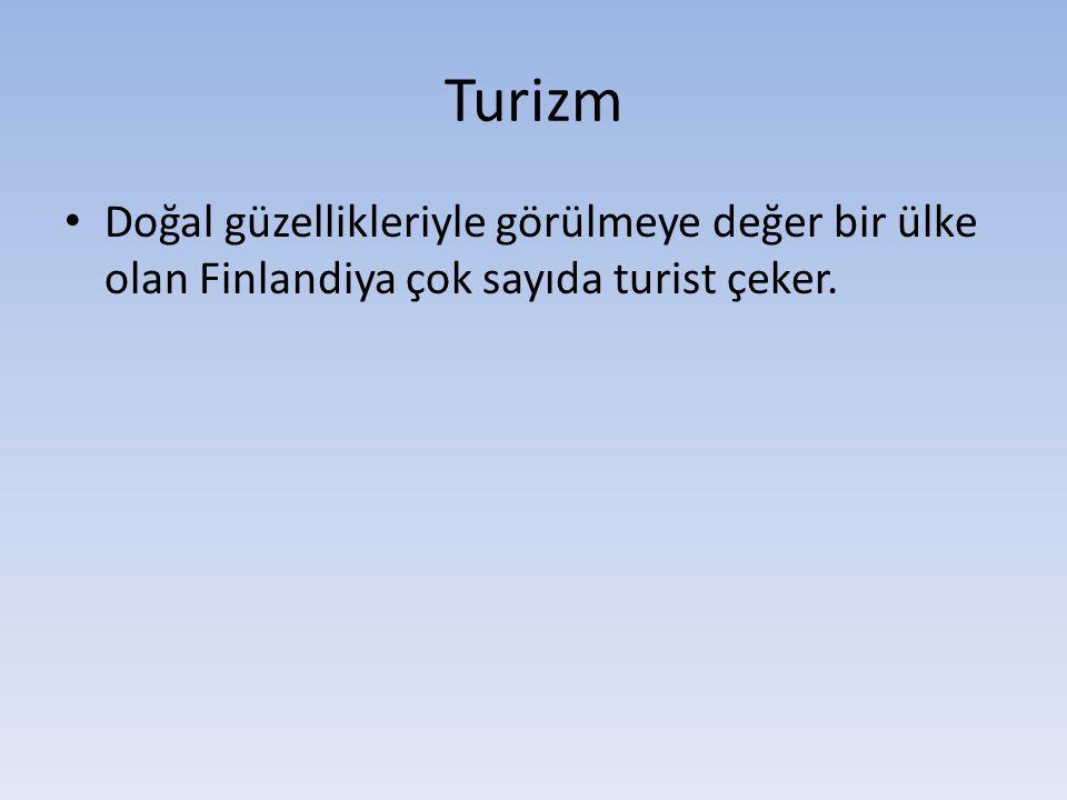Turizm Doğal güzellikleriyle görülmeye değer bir ülke olan Finlandiya çok sayıda turist çeker.