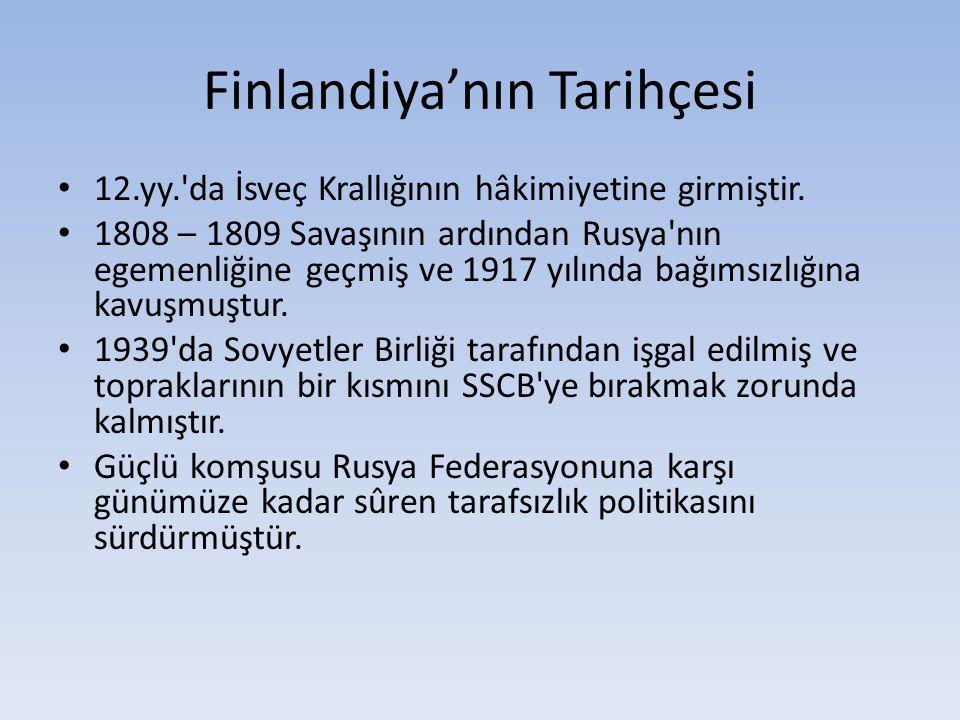 Finlandiya'nın Tarihçesi 12.yy. da İsveç Krallığının hâkimiyetine girmiştir.
