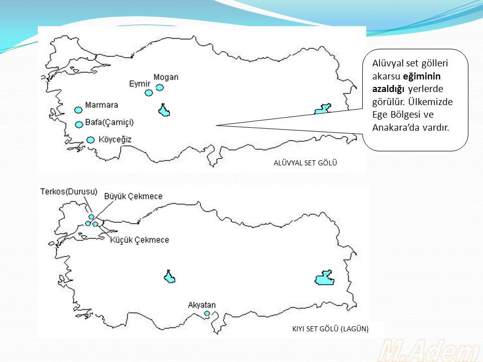 Alüvyal set gölleri akarsu eğiminin azaldığı yerlerde görülür. Ülkemizde Ege Bölgesi ve Anakara'da vardır. ALÜVYAL SET GÖLÜ KIYI SET GÖLÜ (LAGÜN)