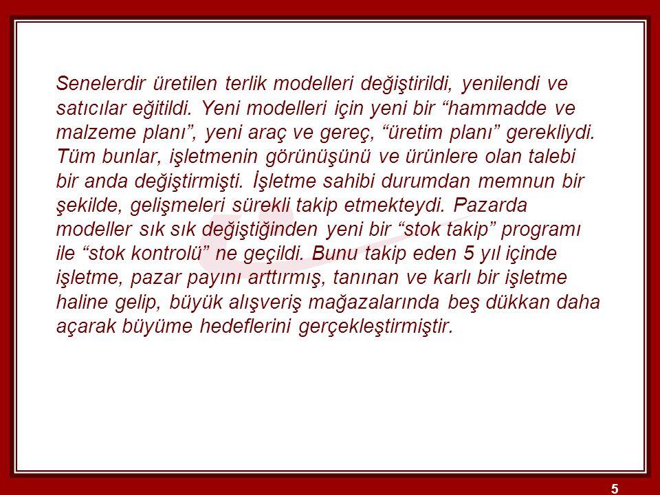 16 2.ÜRETİM SİSTEMLERİNİN SINIFLANDIRILMASI 2.2.