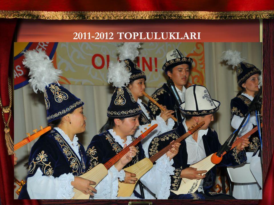2011-2012 TOPLULUKLARI