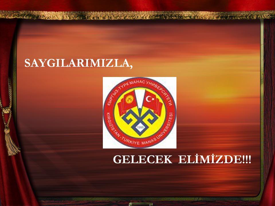 SAYGILARIMIZLA, GELECEK ELİMİZDE!!!