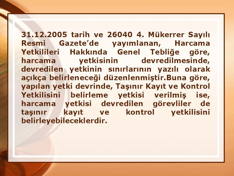 31.12.2005 tarih ve 26040 4.