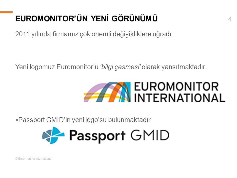 © Euromonitor International 4 EUROMONITOR'ÜN YENİ GÖRÜNÜMÜ 2011 yılında firmamız çok önemli değişikliklere uğradı. Yeni logomuz Euromonitor'ü 'bilgi ç