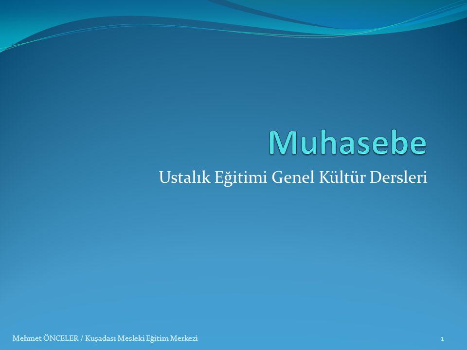 Mehmet ÖNCELER / Kuşadası Mesleki Eğitim Merkezi32 FATURA YERİNE GEÇEN BELGELER İrsaliye ; -Tarih, seri ve sıra numarası takip edilerek kesilir.