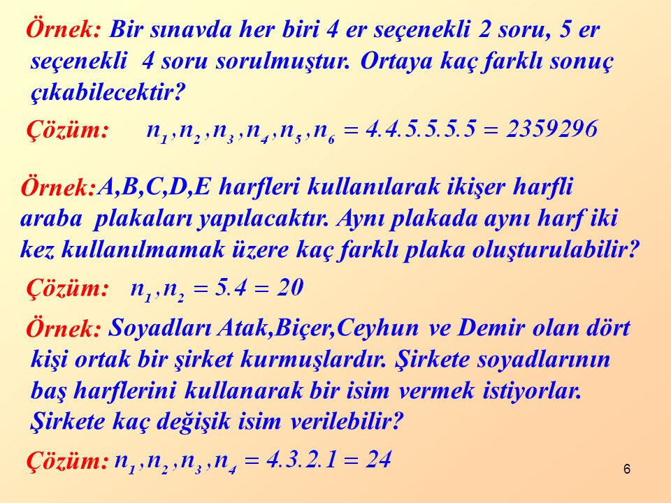 n tane nesneden r tanesini seçip, aynı nesne tekrarlanmamak üzere oluşturulan ve kendi aralarındaki sıra önemli olan r-li gruplara n nesnenin r-li permütasyonu denir ve ile gösterilir.