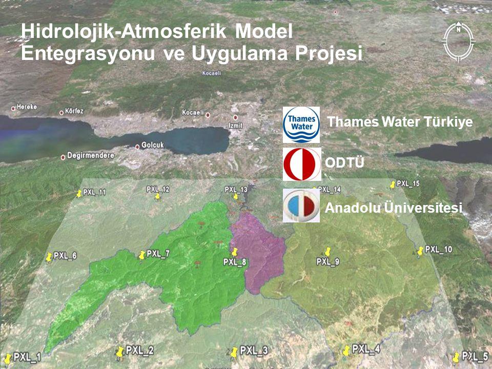 49 Hidrolojik-Atmosferik Model Entegrasyonu ve Uygulama Projesi Thames Water Türkiye ODTÜ Anadolu Üniversitesi