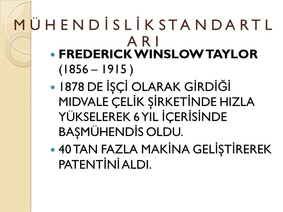 EDWARD DEMING ( 1900 – 1993 ) OPDCA OBSERVE PLAN DO CHECK ACT M Ü H E N D İ S L İ K S T A N D A R T L A R I