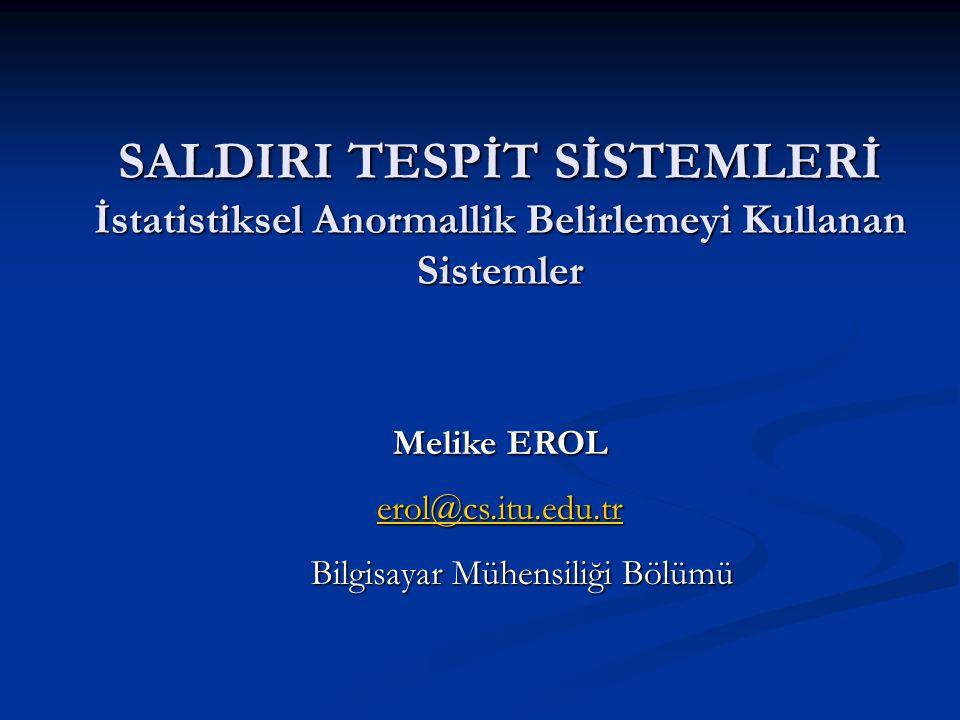 6/5/2005 32/36 Melike Erol Bir Saldırı Veri Analizi Çalışması Paketleri saymanın yeterli bilgi vermediği görülmüştür.