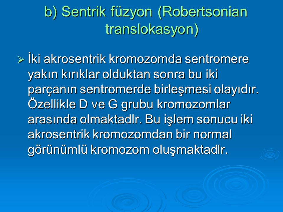 Translokasyon (2;15) Karyotip
