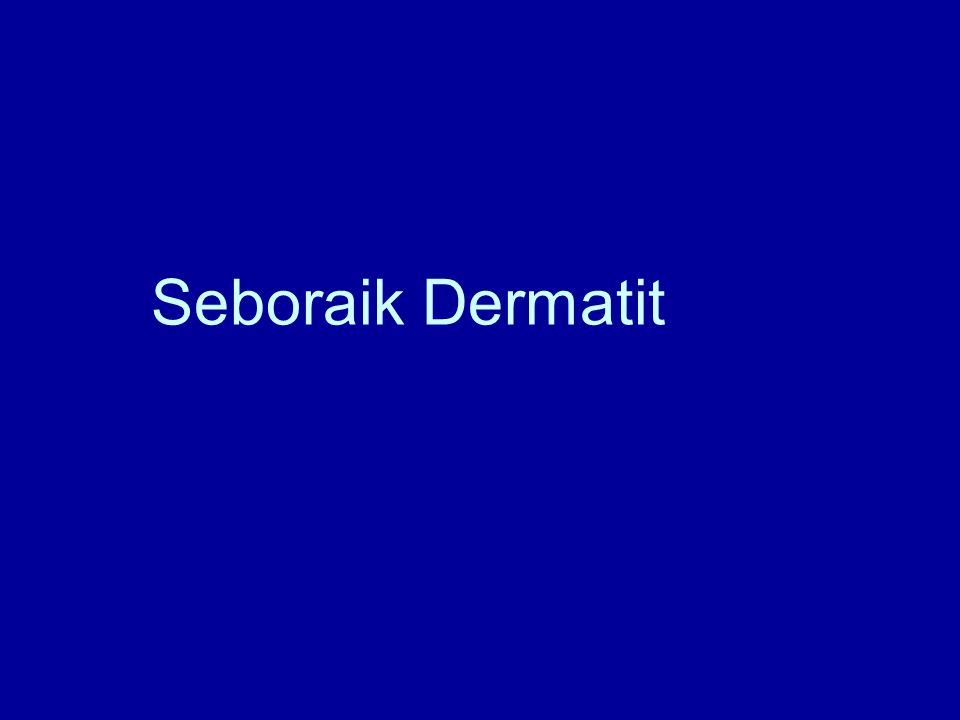 Seboraik Dermatit