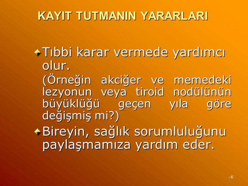 17 KAYNAĞA DAYALI TIBBİ KAYIT Dosya numarası 131291.