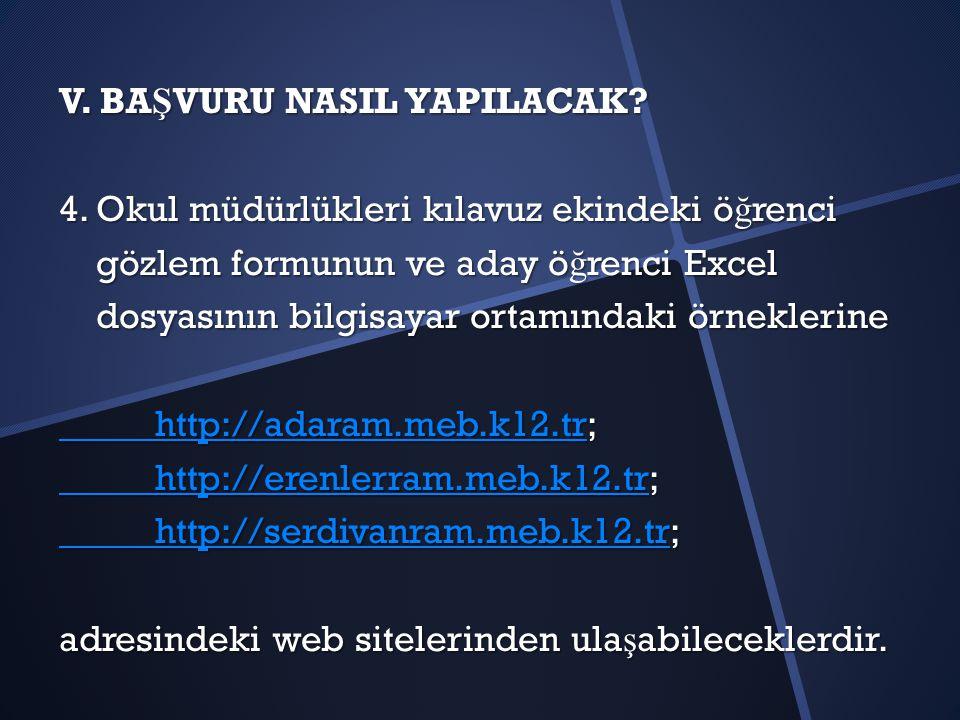 V.BA Ş VURU NASIL YAPILACAK. 4.