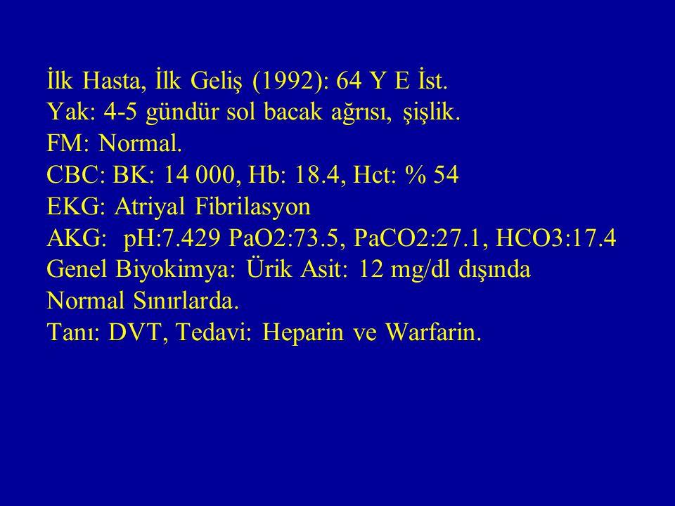 İkinci geliş (1996): Yak: Progresif nefes darlığı, FM: Taşikardi ve aritmi, sol bacakta ödem, Lab: CBC, BK:11 400, Hb:17.3, Genel Biyokimya: Ürik Asit: 10.3, Normal, EKG: AF (Aynı), CXR:Kardiyomegali, Pulmoner Konus Belirgin SFT: FVC: %74, FEV1: %71, PEF: %107 Tanı ve Tedavi : Aynı