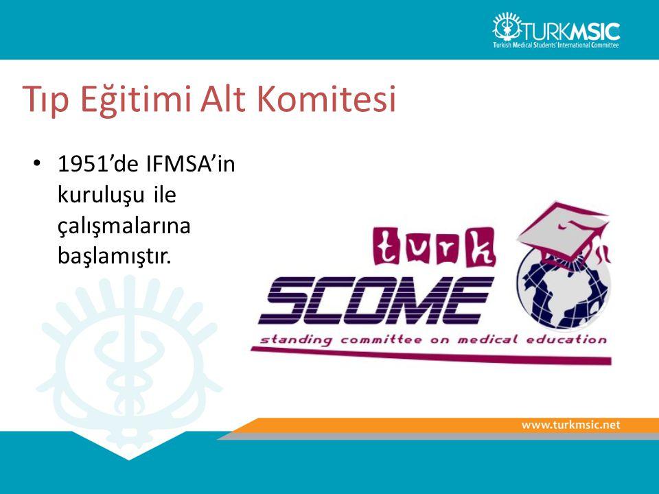 Tıp Eğitimi Alt Komitesi 1951'de IFMSA'in kuruluşu ile çalışmalarına başlamıştır.
