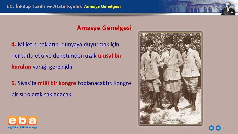 T.C.İnkılap Tarihi ve Atatürkçülük Amasya Genelgesi 6 Amasya Genelgesi 6.