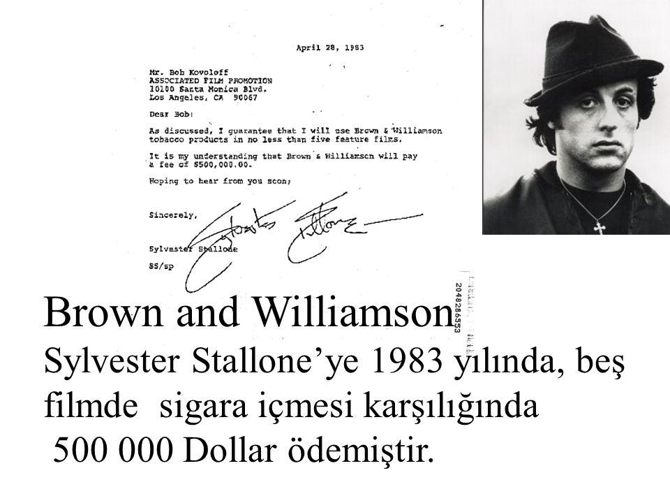 Brown and Williamson Sylvester Stallone'ye 1983 yılında, beş filmde sigara içmesi karşılığında 500 000 Dollar ödemiştir.