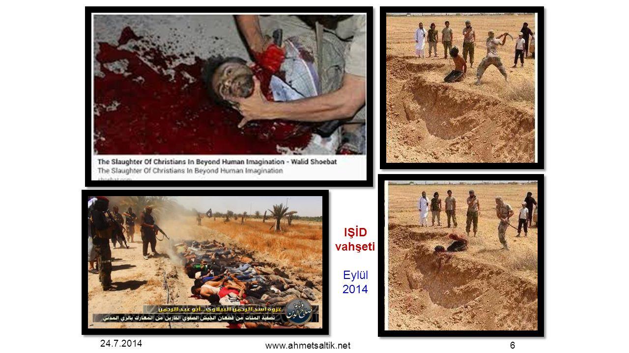 24.7.2014 www.ahmetsaltik.net6 IŞİD vahşeti Eylül 2014