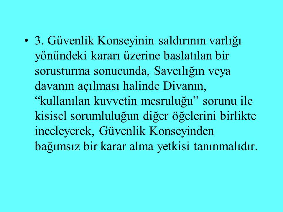 Türkiye ve UCM UCM Hazırlık Komisyonu çalısmalarında üye olarak yer alan Türkiye saldırı suçuna iliskin olarak, görüslerini iki ana esasta yoğunlastırmıstır.
