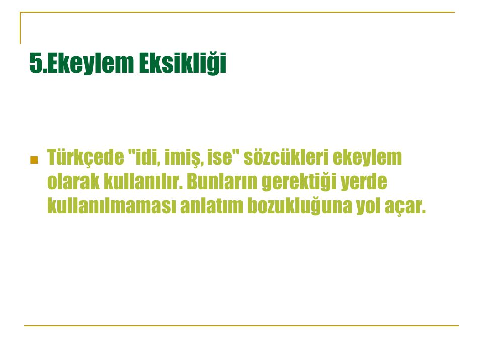 5.Ekeylem Eksikliği Türkçede