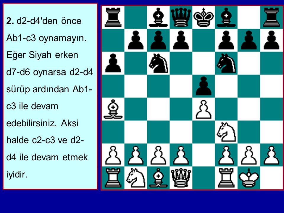 1.e5'i güvenli bir şekilde alabilmek için fırsat kovalayın, özellikle Siyah d5 gibi kötü bir hamle yapmaya kalkarsa.