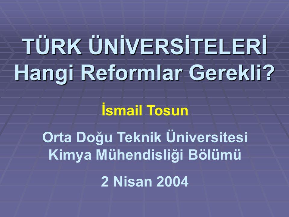 TÜRK ÜNİVERSİTELERİ Hangi Reformlar Gerekli.