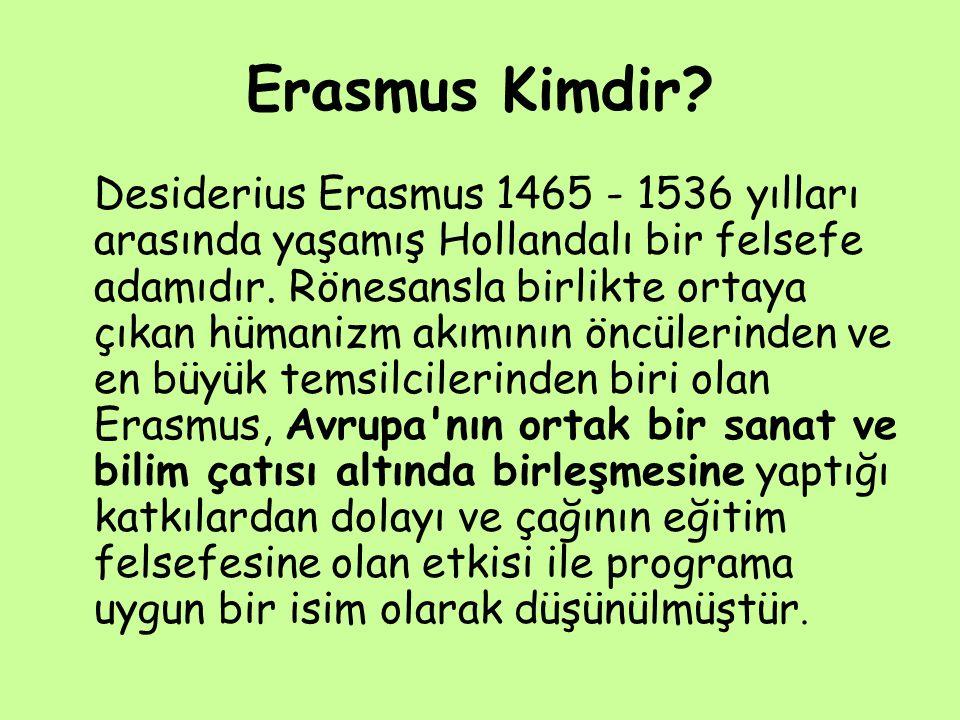 Erasmus Kimdir.