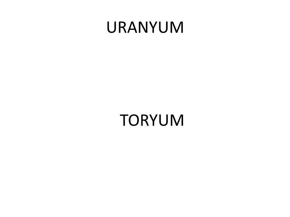 URANYUM TORYUM