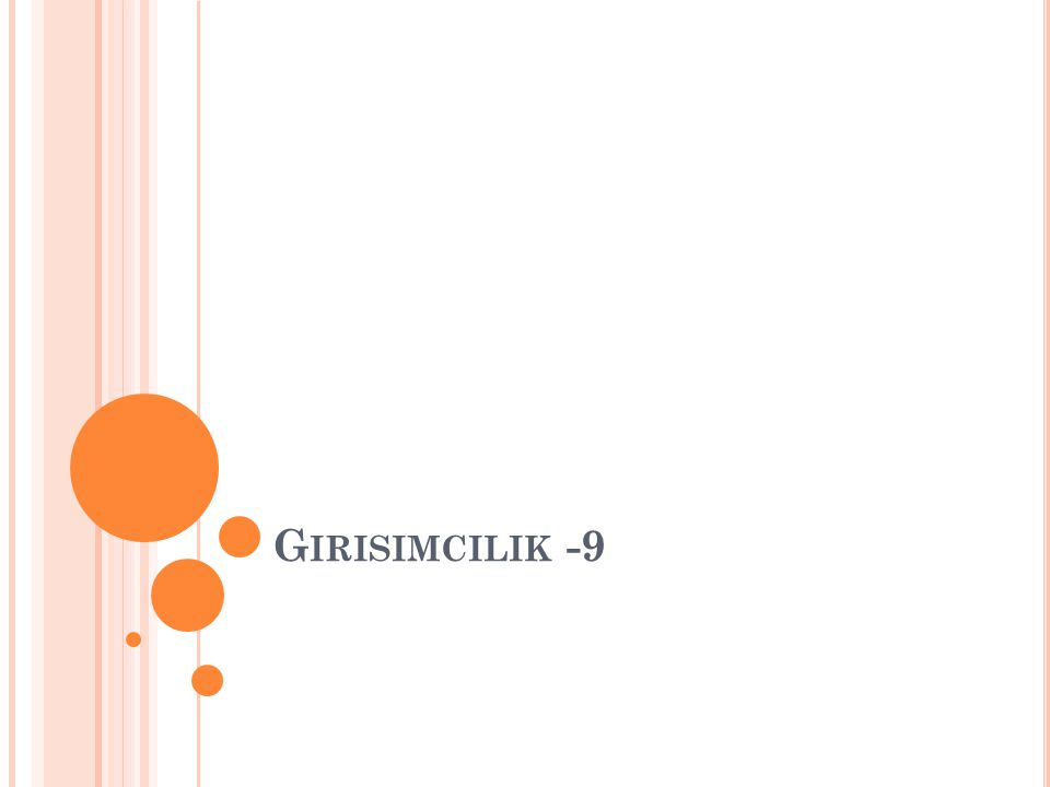 G IRISIMCILIK -9
