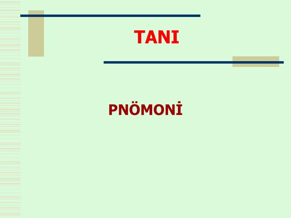 PNÖMONİ TANI