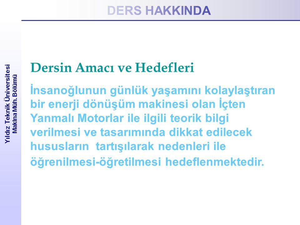 MOTOR ÇEVRİMLERİ Yıldız Teknik Üniversitesi Makina Müh.