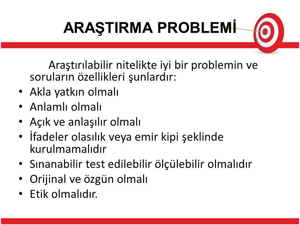ARAŞTIRMA PROBLEMİ
