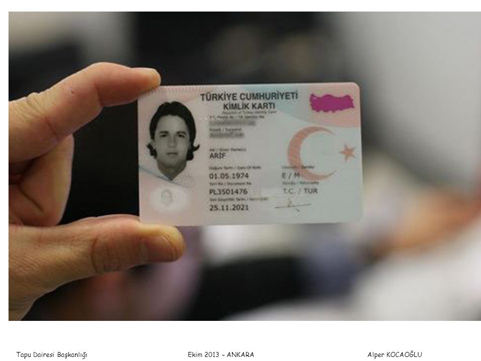 Tapu Dairesi Başkanlığı Ekim 2013 – ANKARA Alper KOCAOĞLU TAPU VE KADASTRO GENEL MÜDÜRLÜĞÜ TKGM nün 2013/13 sayılı Genelgesi gereğince Yabancı uyruklu gerçek kişiler: Pasaport veya kimlik belgesi