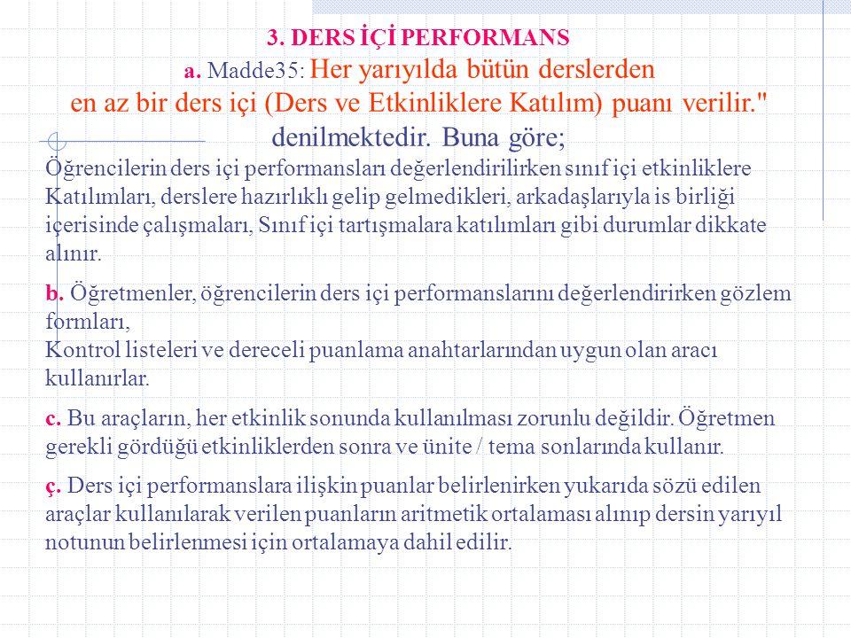 3.DERS İÇİ PERFORMANS a.