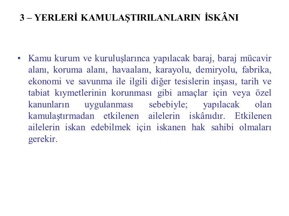 14-ETÜT ÇALIŞMALARI VE İSKÂN DUYURULARI ETÜT ÇALIŞMALARI 5543 sayılı Kanunun 16.