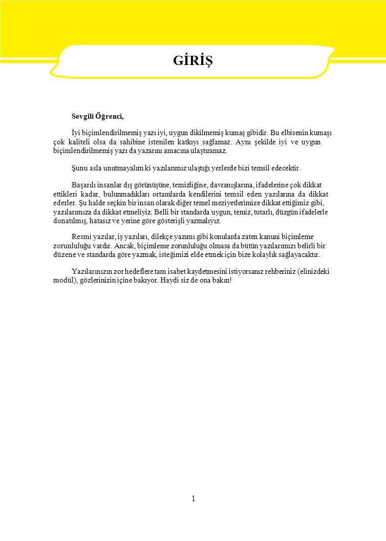 TÜRK STANDARDLARI ENSTİTÜSÜ BAŞKANLIĞINA 1 cm 2.5 cm Ankara, 05 Aralık 2007 (3-15 satır aralığı) 1.5 cm ANKARA (İki satır aralığı) Hazırlamakta olduğum Bakanlığımız Ticaret Turizm Öğretimi Genel Müdürlüğü ve Erkek Teknik Öğretim Genel Müdürlüğü'ne bağlı okullarda MEGEP kapsamında okutulacak YAZI BİÇİMLEME modülüne esas olmak üzere başkanlığınızın resmi yazıların şekil yönünden düzenlenmesi konusundaki ürünlerine ihtiyaç duymaktayım.