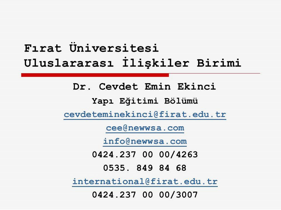 Fırat Üniversitesi  Uluslararası İlişkiler Koordinatörü Prof.Dr.
