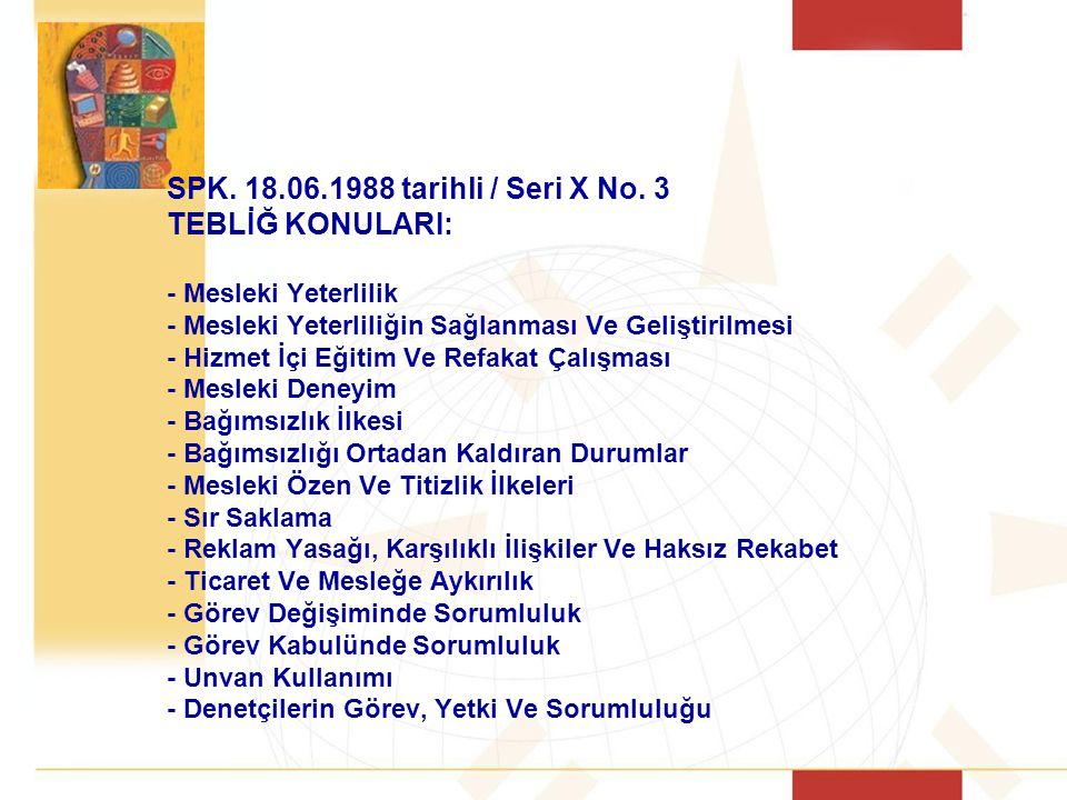 SPK.18.06.1988 tarihli / Seri X No.