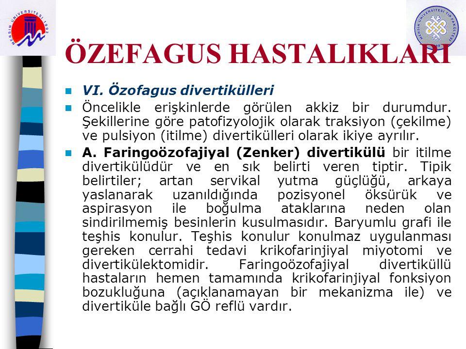 ÖZEFAGUS HASTALIKLARI VI.