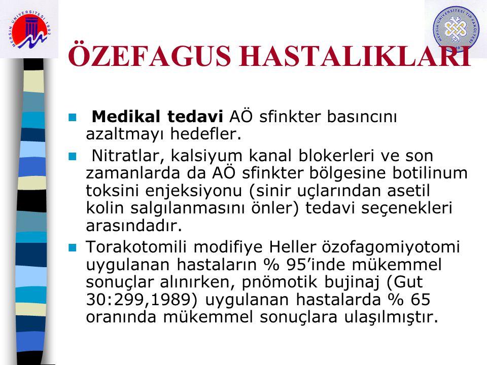 ÖZEFAGUS HASTALIKLARI E.