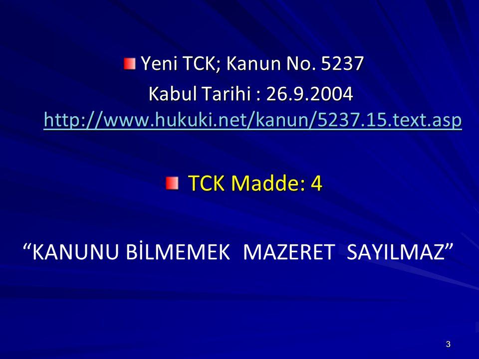 3 Yeni TCK; Kanun No.
