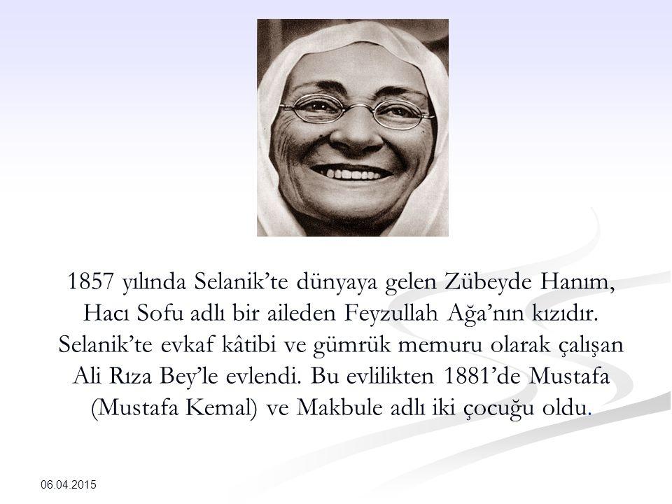 1857 yılında Selanik'te dünyaya gelen Zübeyde Hanım, Hacı Sofu adlı bir aileden Feyzullah Ağa'nın kızıdır.