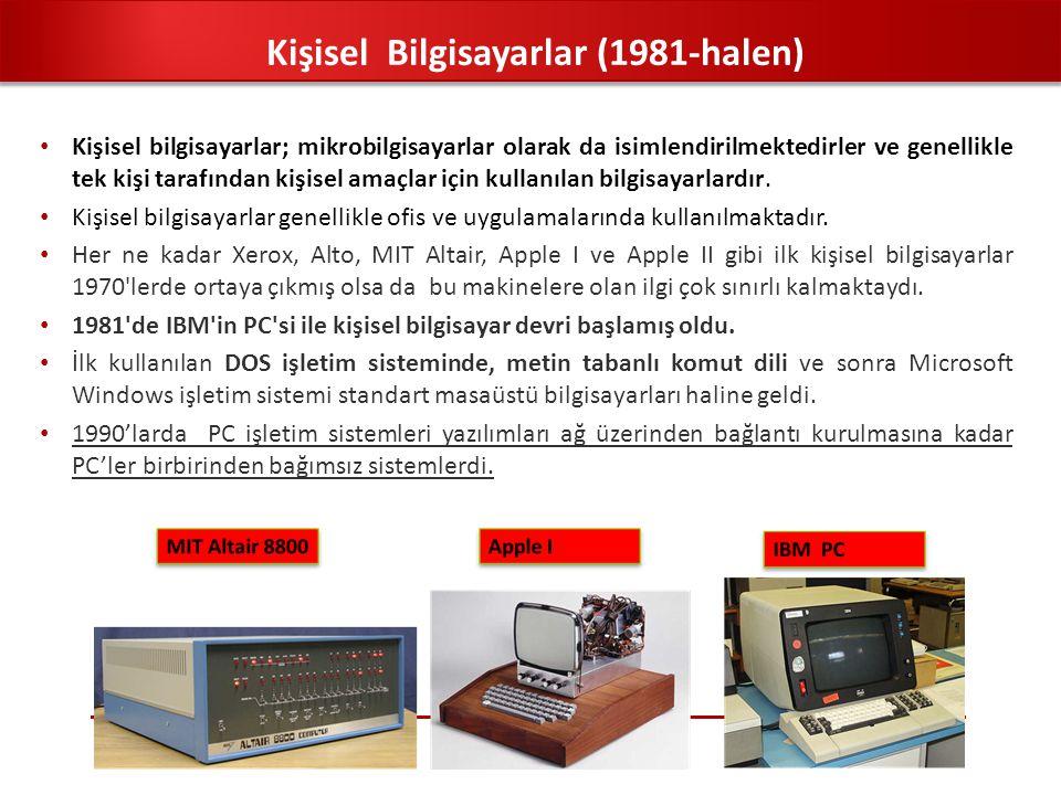 Kişisel bilgisayarlar; mikrobilgisayarlar olarak da isimlendirilmektedirler ve genellikle tek kişi tarafından kişisel amaçlar için kullanılan bilgisa