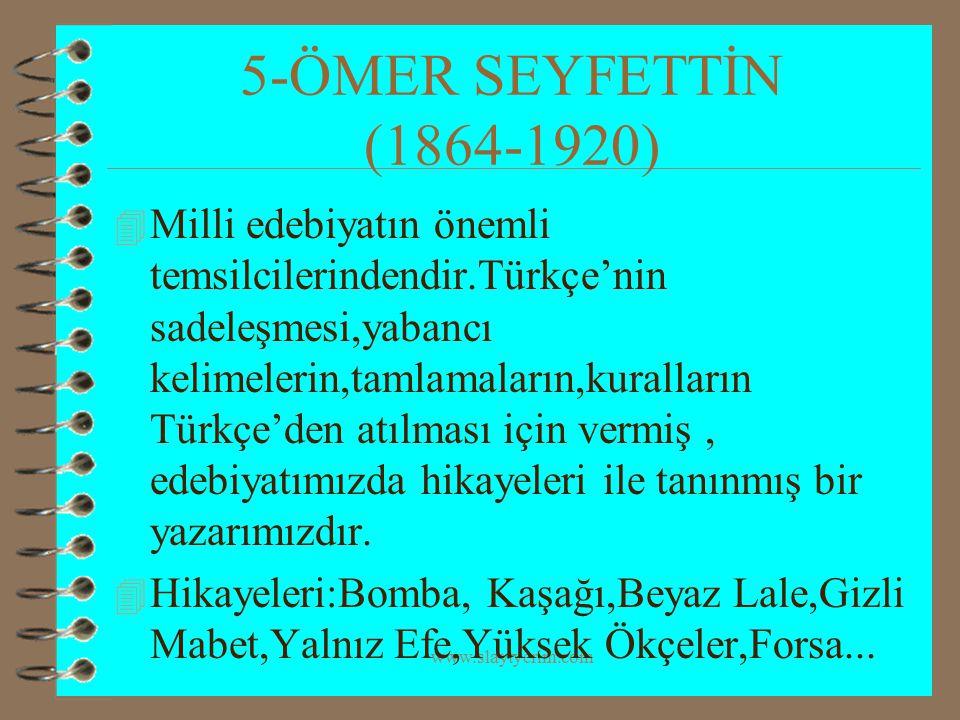 www.slaytyerim.com 6-YAKUP KADRİ KARAOSMANOĞLU (1885-1974) 4 Milli edebiyatın önemli yazarlarından olup özellikle romanlarıyla tanınmaktadır.Roman,hikaye anı ve makale türünde eserleri vardır.Romanlarında Türk toplumundaki değişiklikleri ve bu değişikliklerin toplumda oluşturduğu kargaşayı işlemiştir.