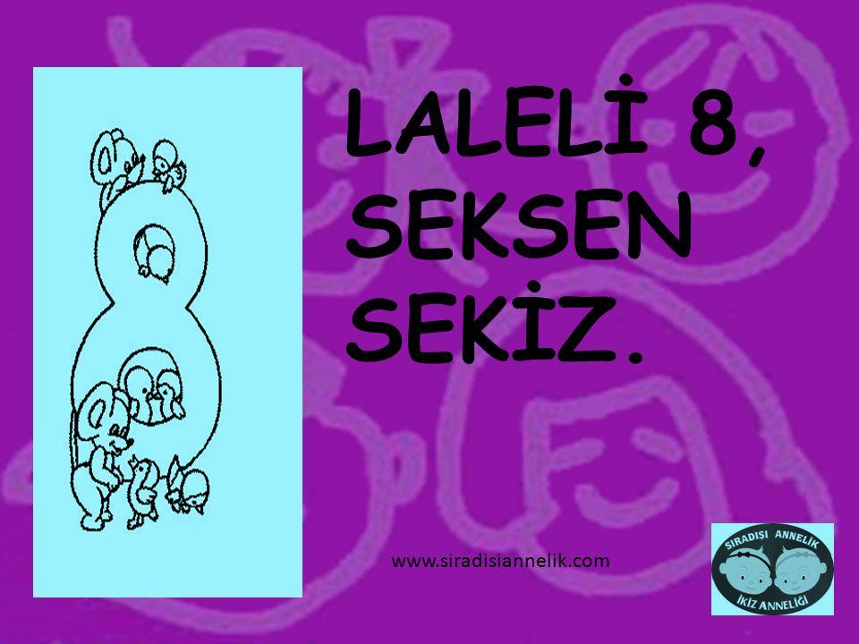 LALELİ 9, DOKSAN DOKUZ. www.siradisiannelik.com