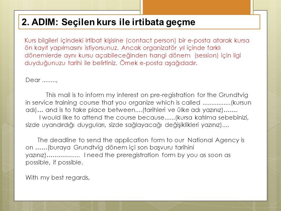 3.ADIM: Ön kayıt onayını mail ile alma.